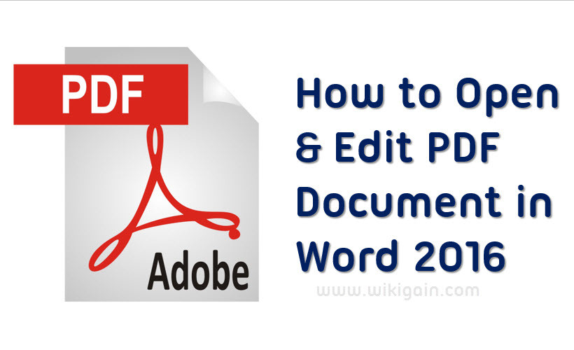 Open and Edit PDF Document in Word 2016 - Wikigain