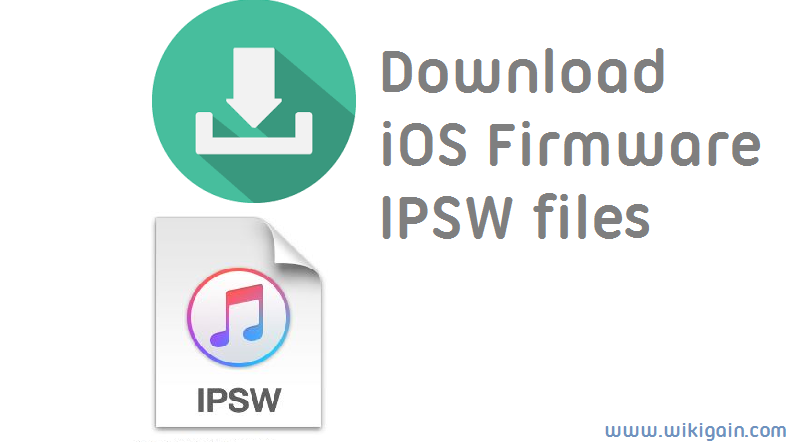 How to Download iPhone iOS Firmware IPSW Files?