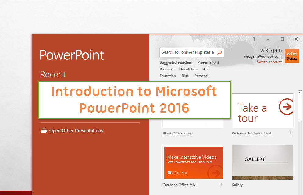 Introduction To Microsoft Powerpoint 2016 Wikigain
