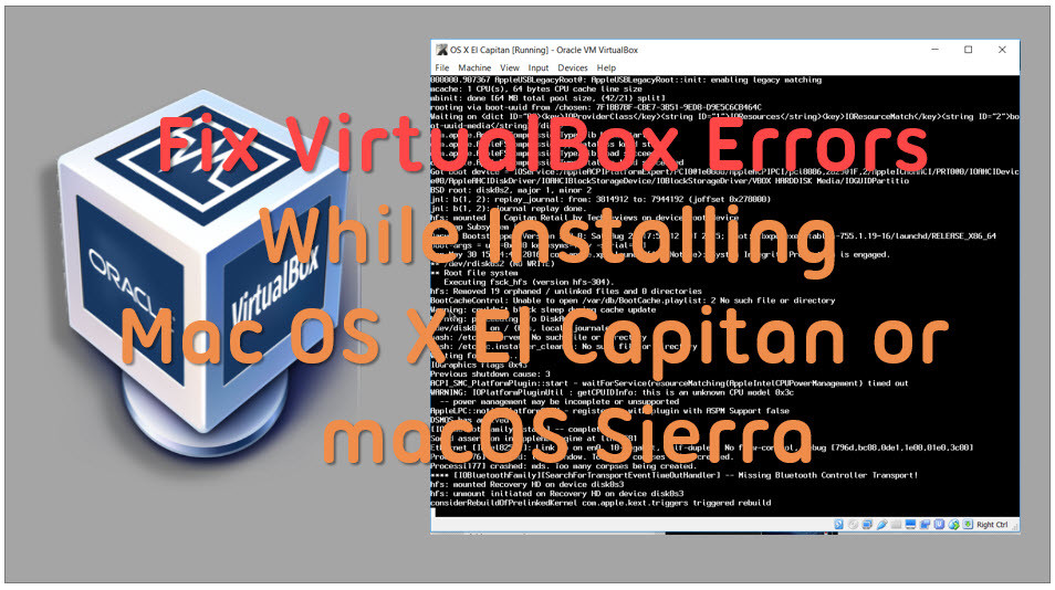 Complete Guide to Fix VirtualBox Errors While Installing Mac