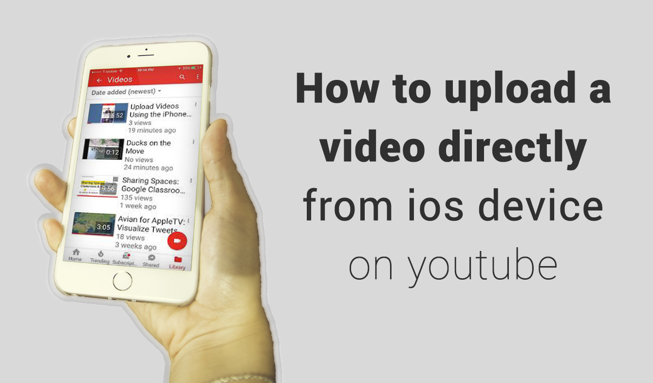 How to Upload Video Directly from iPhone to YouTube