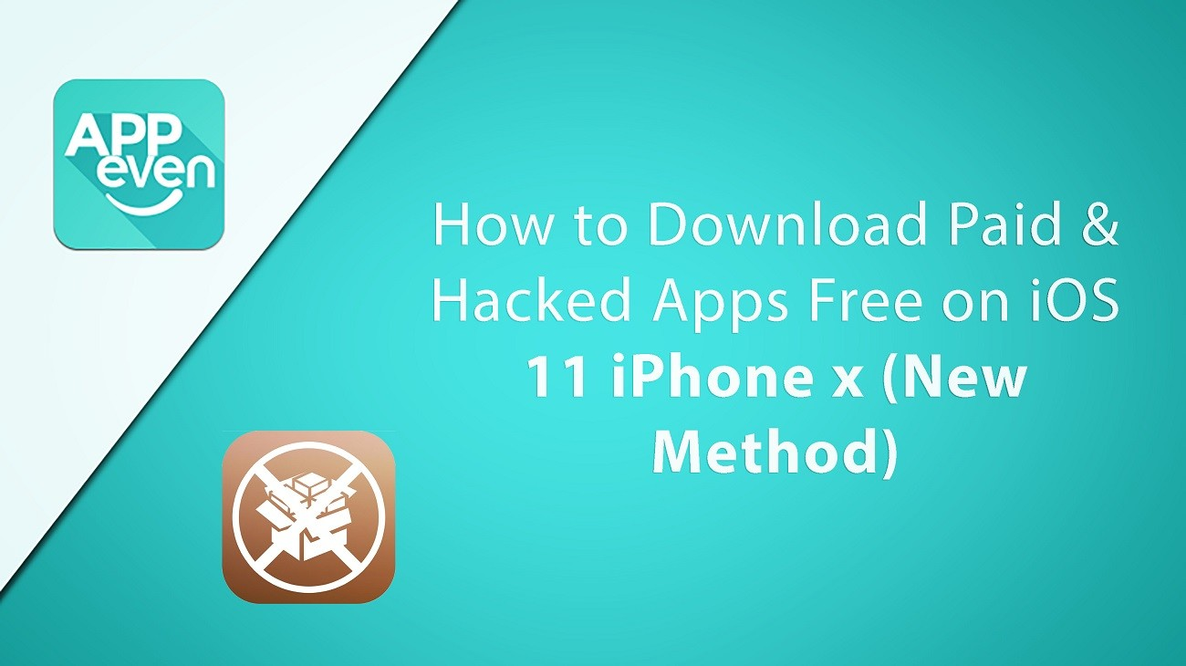 How to Download Paid & Hacked Apps Free on iOS 11 iPhone x