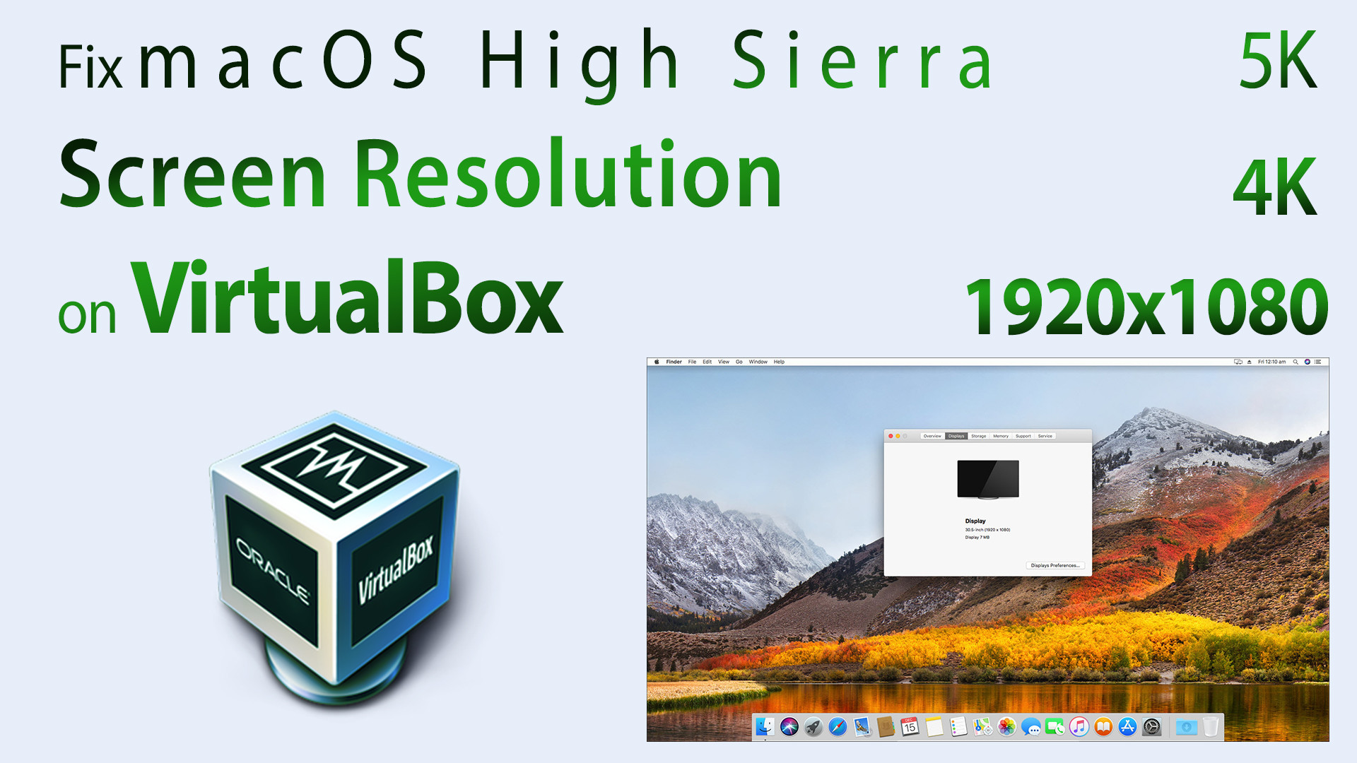 Fix VirtualBox macOS High Sierra Screen Resolution (1920x1080 - 4K