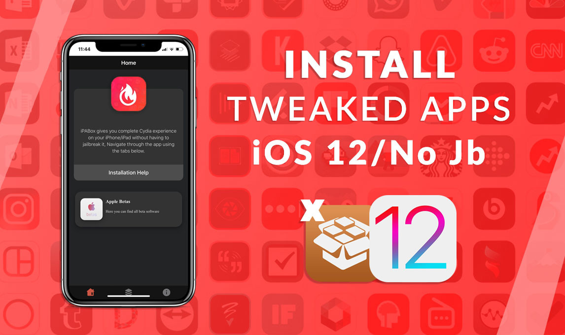 Install Tweaked Apps on iOS 12/11 for Free