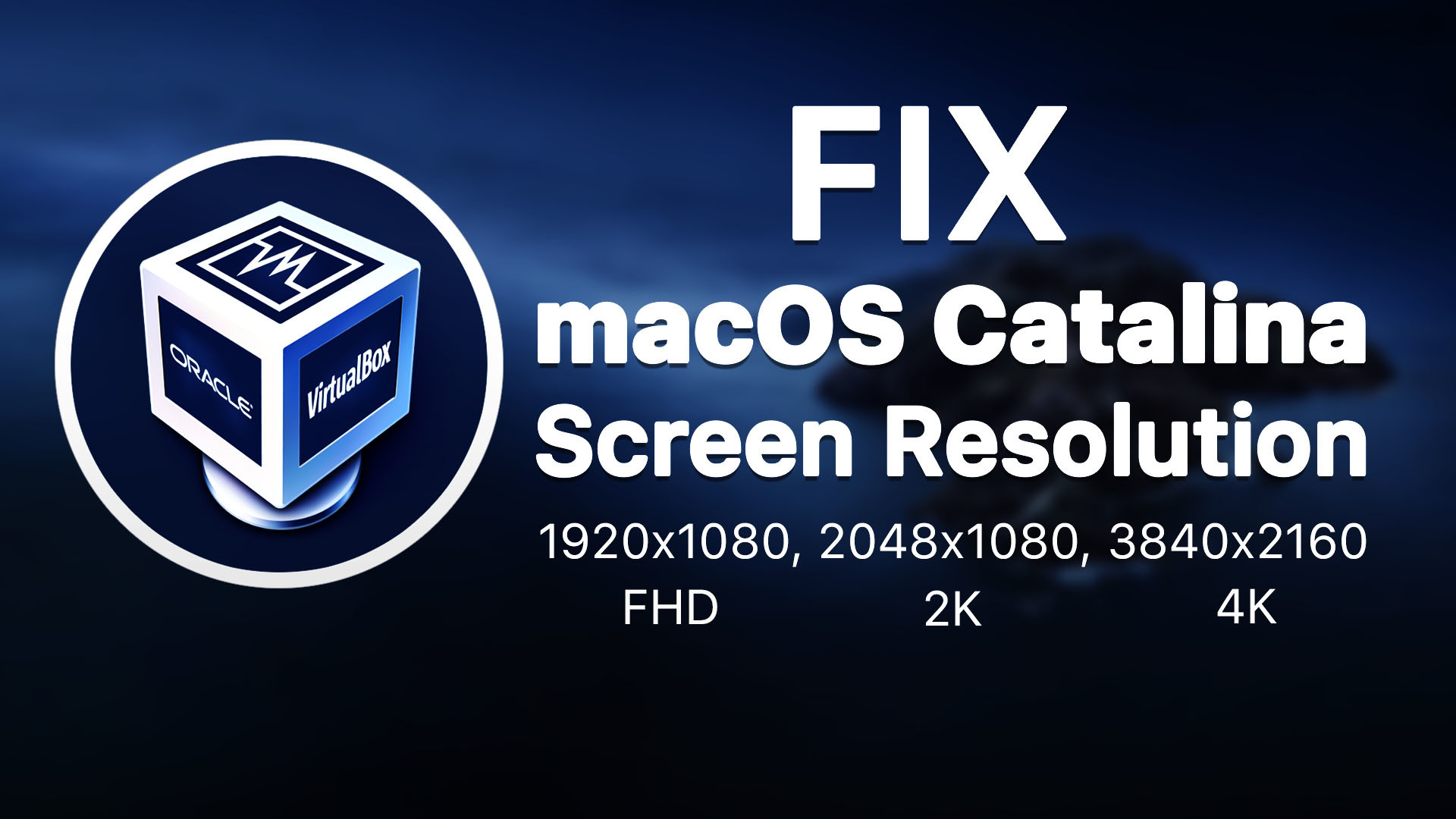Fix Macos Catalina Screen Resolution On Virtualbox Wikigain
